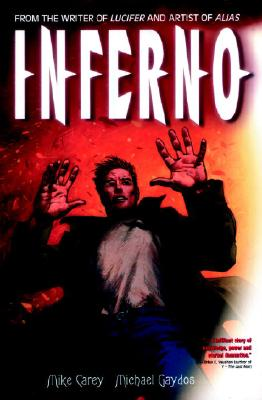 Inferno - Carey, Mike, and Care, Mike