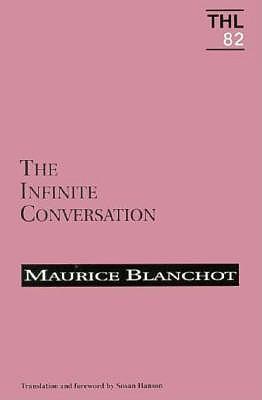 Infinite Conversation - Blanchot, Maurice, Professor