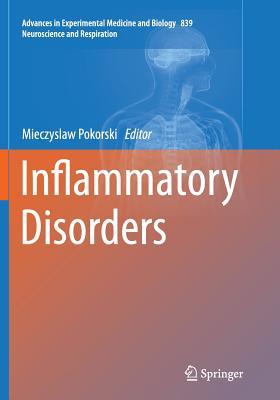 Inflammatory Disorders - Pokorski, Mieczyslaw (Editor)