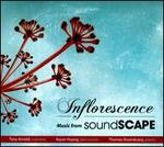 Inflorescence: Music from Soundscape