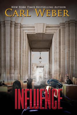 Influence - Weber, Carl