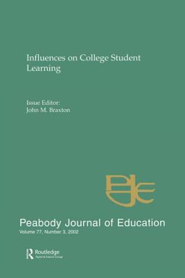 Influences on College Student Learning: Number 3 - Braxton, John M (Editor)
