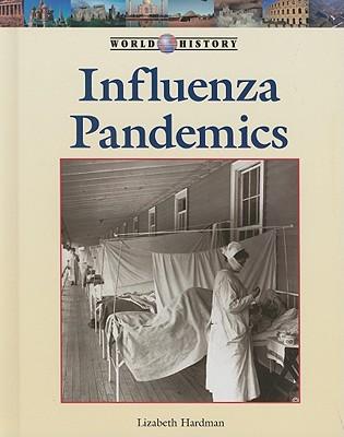 Influenza Pandemics - Hardman, Lizabeth