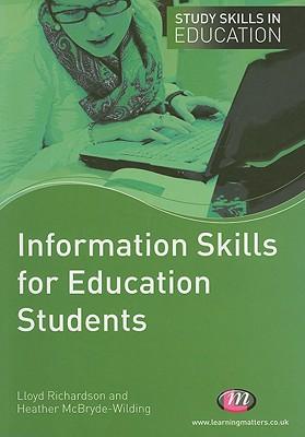 Information Skills for Education Students - Richardson, Lloyd