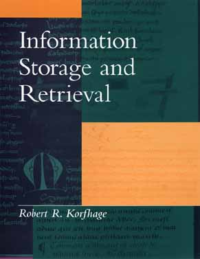 Information Storage and Retrieval - Korfhage, Robert R