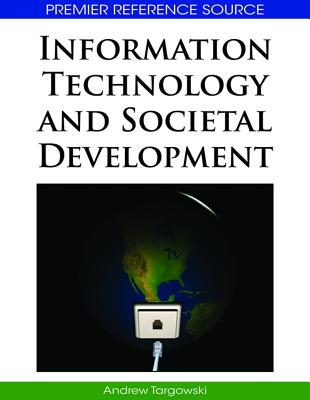 Information Technology and Societal Development - Targowski, Andrew