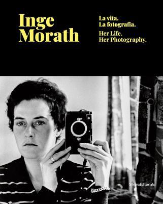 Inge Morath: Life and Photography - Morath, Inge