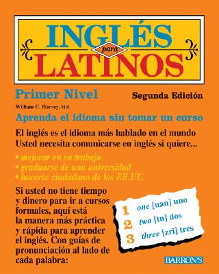 Ingles Para Latinos - Harvey, William C, M.S.