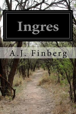 Ingres - Finberg, A J