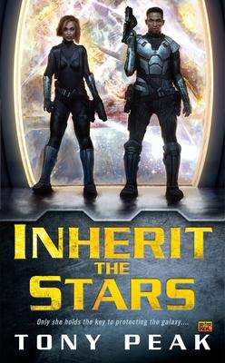 Inherit the Stars - Peak, Tony