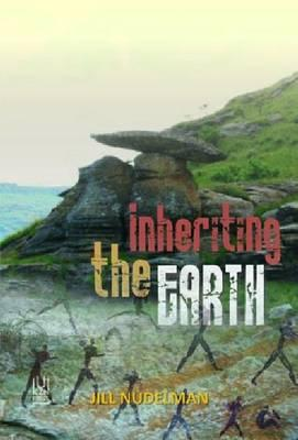 Inheriting the Earth - Nudelman, Jill