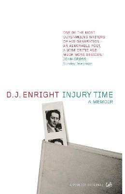 Injury Time: A Memoir - Enright, D J