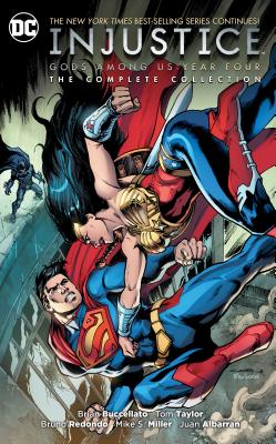 Injustice: Gods Among Us Year Four - The Complete Collection - Buccellato, Brian