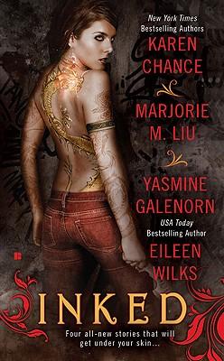 Inked - Chance, Karen, and Liu, Marjorie M, and Galenorn, Yasmine