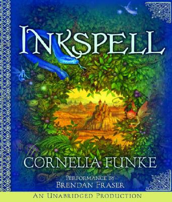 Inkspell - Funke, Cornelia, and Fraser, Brendan (Performed by)