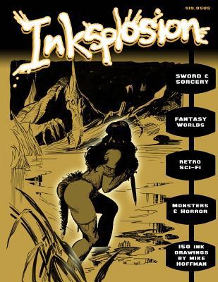 Inksplosion: 150 Ink Drawings by Mike Hoffman - Hoffman, Mike