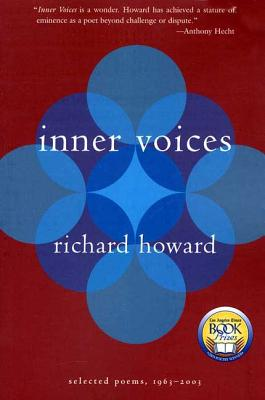 Inner Voices: Selected Poems, 1963-2003 - Howard, Richard