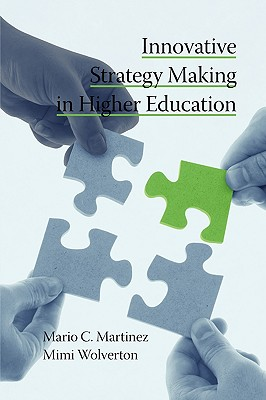 Innovative Strategy Making in Higher Education (PB) - Martinez, Mario C