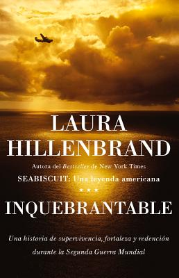 Inquebrantable - Hillenbrand, Laura