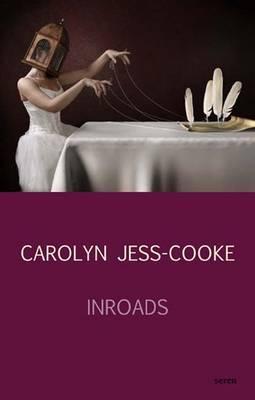 Inroads - Jess-Cooke, Carolyn, Professor