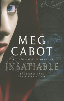 Insatiable - Cabot, Meg