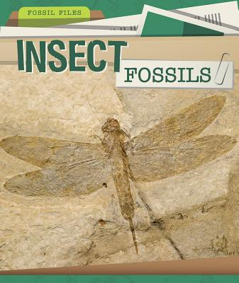 Insect Fossils - Linde, Barbara M