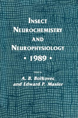 Insect Neurochemistry and Neurophysiology . 1989 . - Borkovec, A B