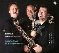 Insects, Bugs and other Species - Ensemble Clarinettissimo