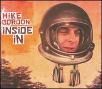Inside In - Mike Gordon