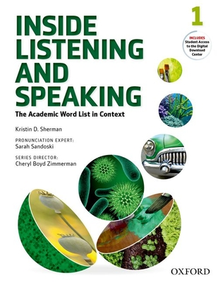 Inside Listening and Speaking: Level One: Student Book: The Academic Word List in Context -