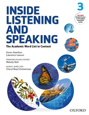 Inside Listening and Speaking: Level Three: Student Book: The Academic Word List in Context -