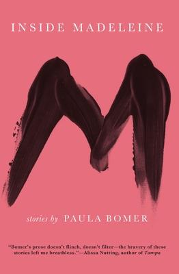Inside Madeleine - Bomer, Paula