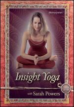 Insight Yoga with Sarah Powers