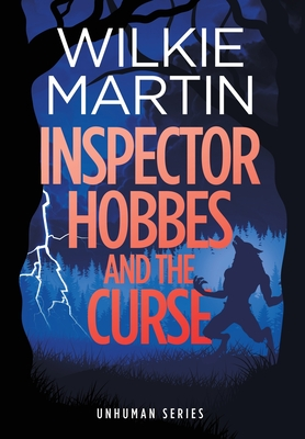 Inspector Hobbes and the Curse: Cozy Mystery Comedy Crime Fantasy - Martin, Wilkie