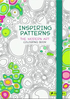 Inspiring Patterns: The Modern Art Colouring Book - Badreddine, Delphine (Editor)