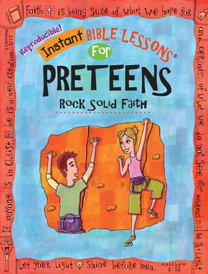 Instant Bible: Rock Solid Faith: Preteens - Davis, Mary J