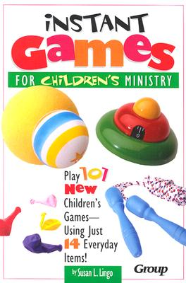 Instant Games for Children's Ministry - Lingo, Susan