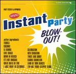 Instant Party: Blow-Out!