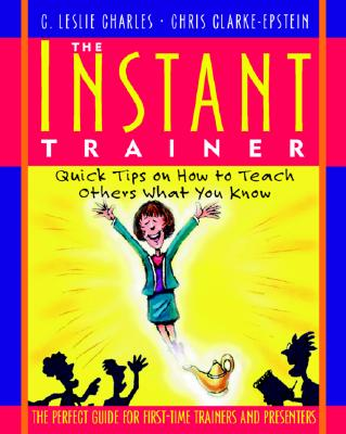 Instant Trainer - Charles, C Leslie, and Clarke-Epstein, Chris