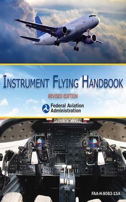 Instrument Flying Handbook - Federal Aviation Administration (FAA)