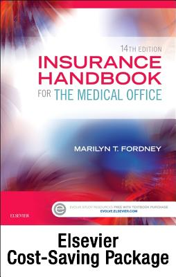 Insurance Handbook for the Medical Office - Text and Elsevier Adaptive Learning Package - Fordney, Marilyn