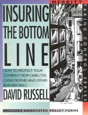 Insuring the Bottom Line - Russell, David, and Last, First