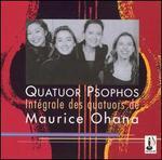 Intégral des Quatuors de Maurice Ohana