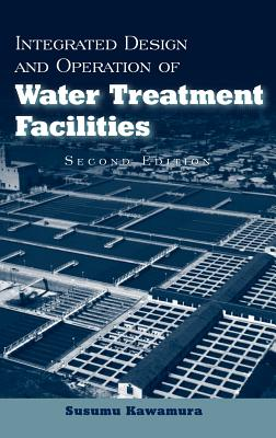 Integrated Design and Operation of Water Treatment