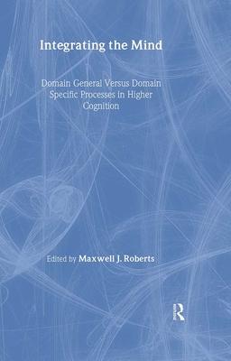 Integrating the Mind - Roberts, Maxwell J (Editor)