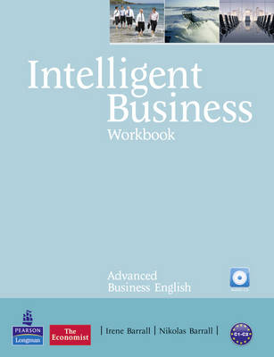 Intelligent Business Advanced Workbook/Audio CD Pack - Barrall, Irene, and Barrall, Nik