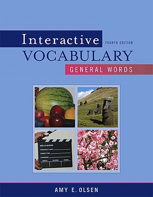 Interactive Vocabulary: General Words - Olsen, Amy E