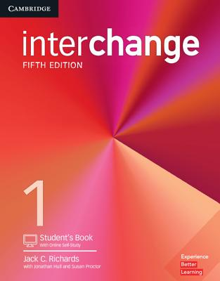 Interchange Level 1 Student's Book with Online Self-Study - Richards, Jack C., and Hull, Jonathan, and Proctor, Susan
