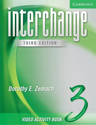 Interchange Level 3 Video Activity Book 3 - Zemach, Dorothy E