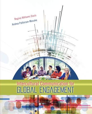Intercultural Communication for Global Engagement - Williams Davis, Regina W, and Patterson, Andrea